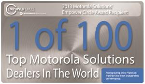 1 of 100 Top Motorola Solutions Dealers