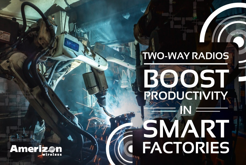 Two-Way Radios Boost Productivity In Smart Factories